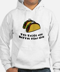 2 Tacos are Better than 1 Hoodie
