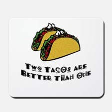 2 Tacos are Better than 1 Mousepad