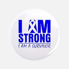"""I am Strong Colon Cancer 3.5"""" Button"""