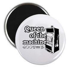 Queen of the machine Magnet