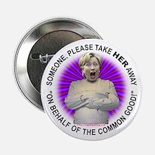Take Hillary Away Button