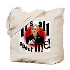 """Hillary """"All about Me"""" Tote Bag"""