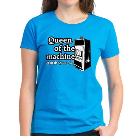 Queen of the machine Women's Dark T-Shirt