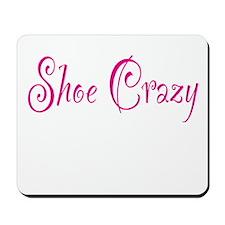 Shoe Crazy Mousepad