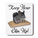 Keep Your Chin Up Mousepad
