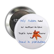 No Mother-in-law Button