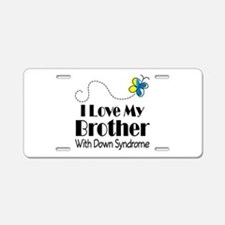 Down Syndrome Brother Aluminum License Plate