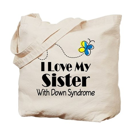 Down Syndrome Sister Tote Bag
