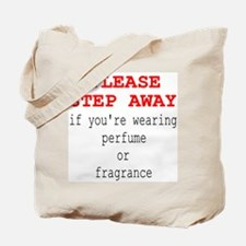 Fragrance Problems Awareness Tote Bag