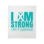 I am Strong Ovarian Cancer Throw Blanket
