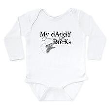 My daddy rocks Long Sleeve Infant Bodysuit