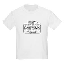 Small Business Bubble 1 T-Shirt