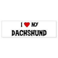 I Love My Dachshund Bumper Car Sticker