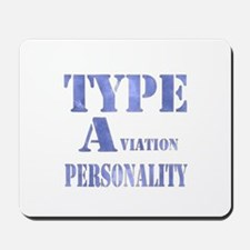 Type A(viation) Personality Mousepad