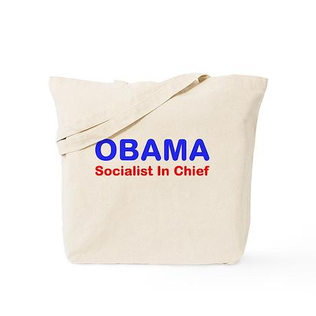 OBAMA - Socialist In Chief Tote Bag