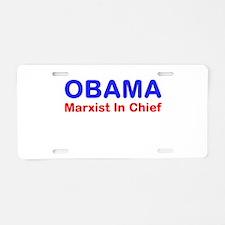 OBAMA - Marxist In Chief Aluminum License Plate