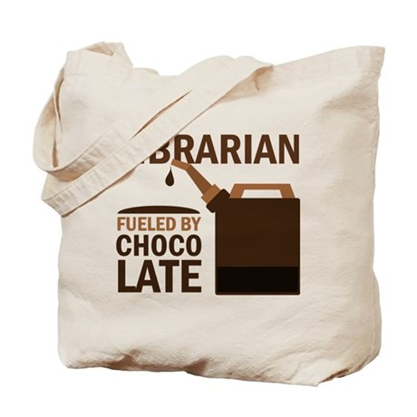 Librarian Fueled By Chocolate Tote Bag