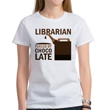 Librarian Fueled By Chocolate Tee