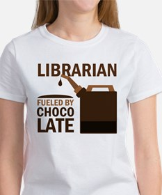 Librarian Fueled By Chocolate Women's T-Shirt