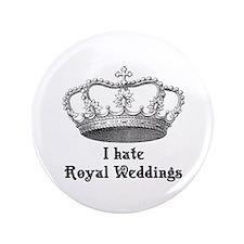 "i hate royal weddings (v2, bl 3.5"" Button"