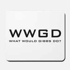 What Would Gibbs Do? Mousepad