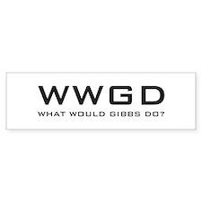 What Would Gibbs Do? Bumper Sticker