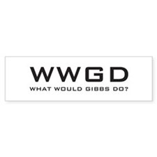 What Would Gibbs Do? Car Sticker