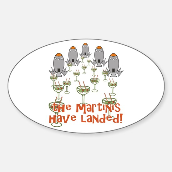 Martinis Have Landed Sticker (Oval)