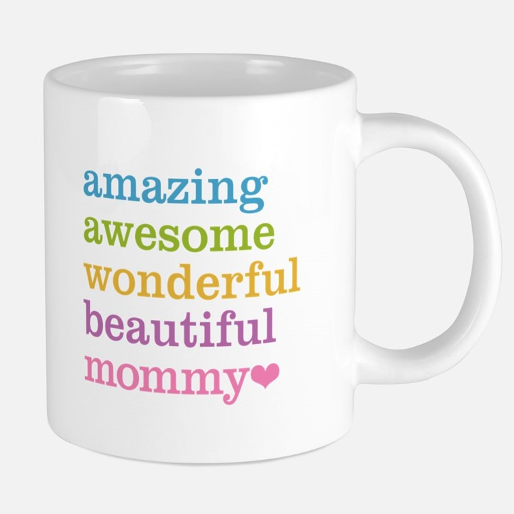 Mommy - Amazing Awesome 20 oz Ceramic Mega Mug