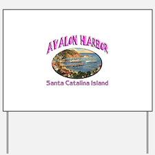 Avalon Harbor Yard Sign