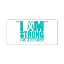 I am Strong Cervical Cancer Aluminum License Plate