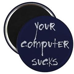 Your Computer Sucks Magnet