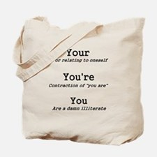 You You're Your Shirt Tote Bag