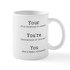 You You're Your Shirt Mug