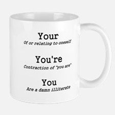 You You're Your Shirt Mug