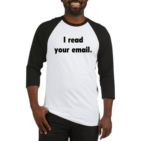 I read your email Baseball Jersey