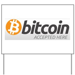 Bitcoins-7 Yard Sign