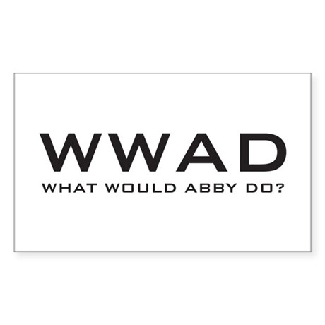 What Would Abby Do? Sticker (Rectangle)