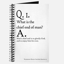 Westminster Shorter Catechism Q1 - Journal