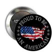 "Proud to be an American 2.25"" Button"