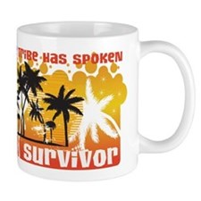 The Tribe Has Spoken Mug