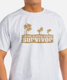 See You at Tribal Council T-Shirt