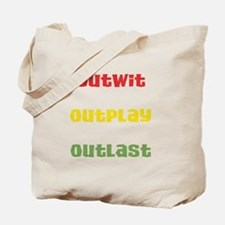 Outwit, Outlast, Outplay Rast Tote Bag