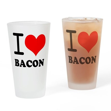 I Love Bacon Pint Glass
