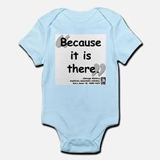 Mallory Because Quote Infant Bodysuit