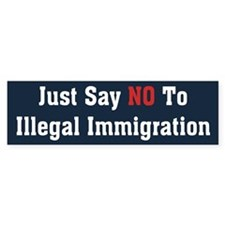 No To Illegal Immigration Bumper Bumper Sticker