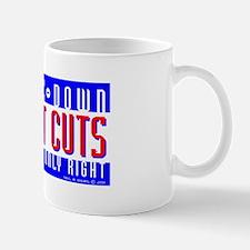 Trickle-Down Budget Cuts Mug