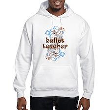 Ballet Teacher Gift Hoodie