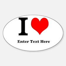 I love... Sticker (Oval)