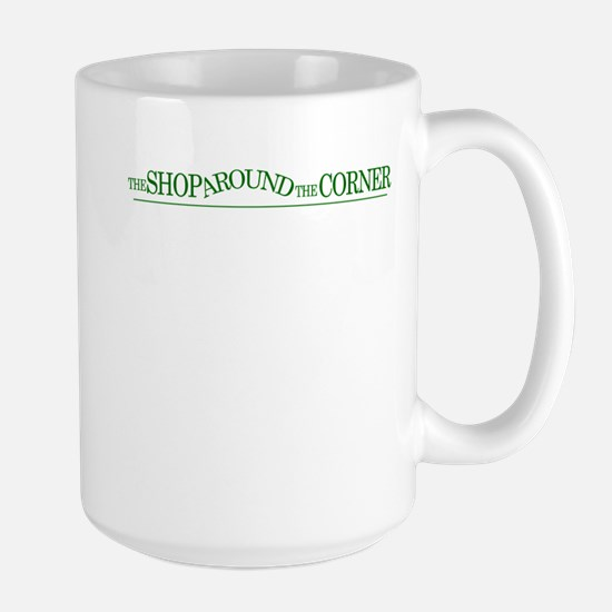 The Shop Around The Corner Large Mug